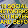 10 Social Networks You Never Heard Before