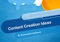 Content Creation Ideas